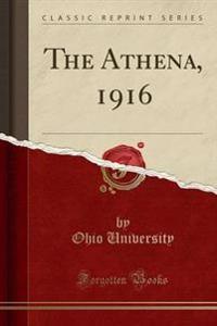 The Athena, 1916 (Classic Reprint)