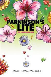 Parkinson's Lite: The Laughable Side