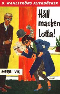 Lotta 18 - Håll masken, Lotta!