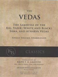 the vedas the samhitas of the rig yajur sama and atharva single volume unabridged