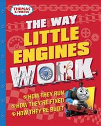 The Way Little Engines Work (Thomas & Friends)
