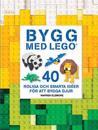 Bygg med LEGO : 40 roliga och smarta idéer för att bygga djur