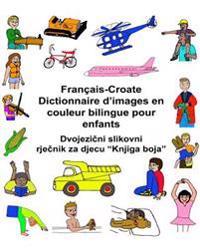 Francais-Croate Dictionnaire D'Images En Couleur Bilingue Pour Enfants
