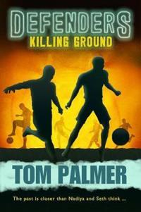 Killing Ground: Defenders