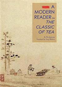 Illustrated modern reader of the classic of tea