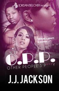 O.P.P.: Other People's P***y