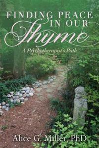 Finding Peace in Our Thyme: A Psychotherapist's Path