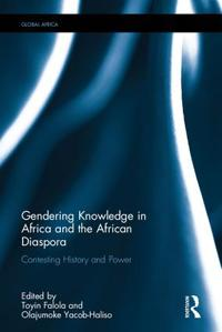 Gendering Knowledge in Africa and the African Diaspora