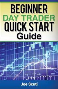 Beginner Day Trader Quick $Tart Guide