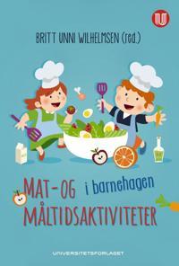 Mat- og måltidsaktiviteter i barnehagen