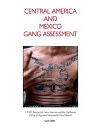 Central America and Mexico Gang Assessment