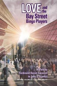 Love and the Bay Street Bingo Players