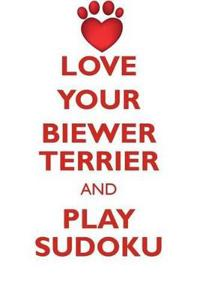 Love Your Biewer Terrier and Play Sudoku Biewer Yorkshire Terrier Sudoku Level 1 of 15