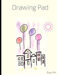 Drawing Pad: Sunny Day Sketchbook, 100 Blank Pages, Extra Large (8.5 X 11) White Paper, Sketch, Draw and Paint