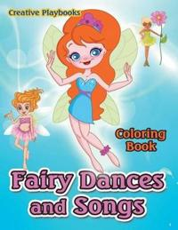 Fairy Dances and Songs Coloring Book