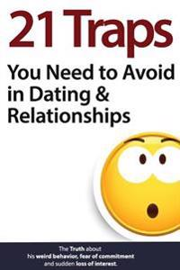 21 Traps You Need to Avoid in Dating & Relationships - Brian Nox  Brian Keephimattracted - böcker (9781542519038)     Bokhandel
