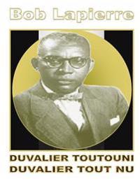 Duvalier Toutouni: Duvalier Toutouni (Kreyol-Franse)