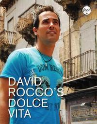 David Rocco's Dolce Vita