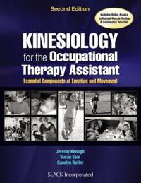 Kinesiology for the Occupational Therapy Assistant