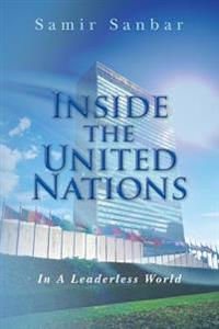 Inside the United Nations: In a Leaderless World