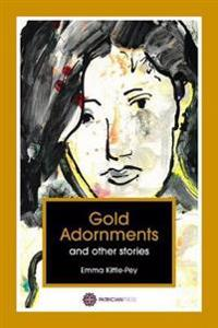 Gold adornments and other titles