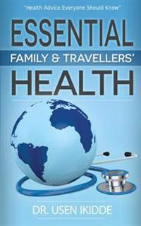 Essential Family and Travelers' Health