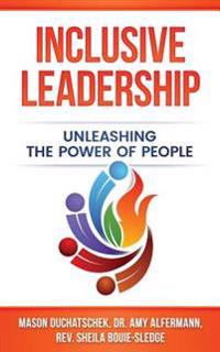 Inclusive Leadership: Unleashing the Power of People