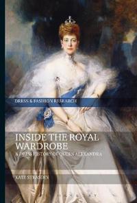 Inside the Royal Wardrobe: A Dress History of Queen Alexandra