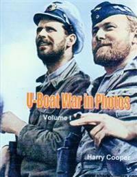 U-Boat War in Photos
