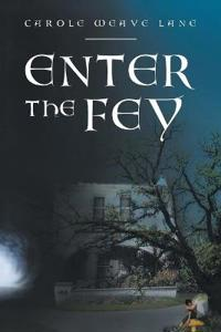 Enter the Fey