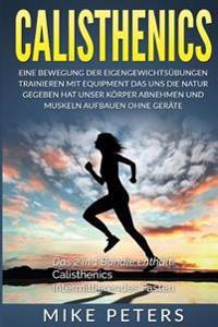Calisthenics: Intermittierendes Fasten: 2 in 1 Bundle Muskelaufbau Mit Dem Eigen