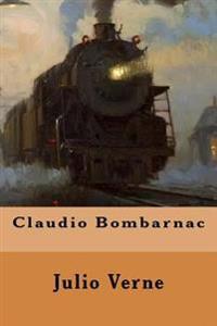Claudio Bombarnac (Spanish Edition)