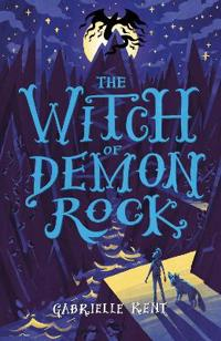 Alfie Bloom and the Witch of Demon Rock
