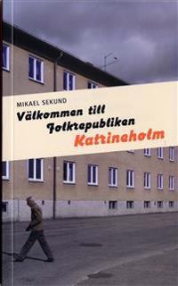 Välkommen till Folkrepubliken Katrineholm