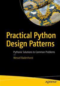 Practical Python Design Patterns