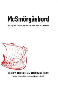 McSmeorgeasbord: What Post-Brexit Scotland Can Learn from the Nordics