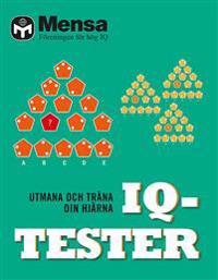 Mensa. IQ-tester : utmana och träna din hjärna
