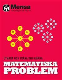 Matematiska problem : utmana och träna din hjärna
