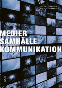 Medier, samhälle, kommunikation