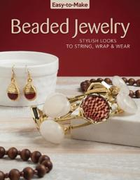 Easy To Make Beaded Jewelry