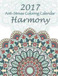 2017 Anti-Stress Coloring Calendar: Harmony