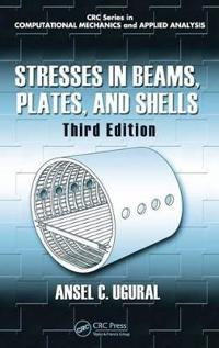 Stresses in Beams, Plates, and Shells