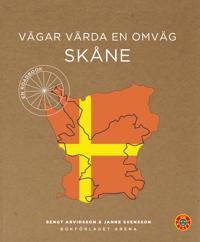 Vägar värda en omväg : Skåne