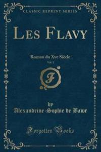 Les Flavy, Vol. 1