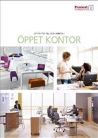 Att flytta till och arbeta i öppet kontor