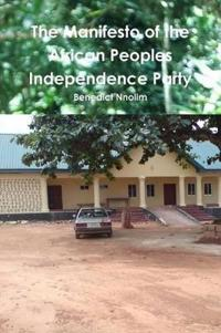 The Manifesto of the African Peoples' Independence Party