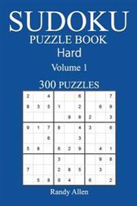 300 Hard Sudoku Puzzle Book: Volume 1
