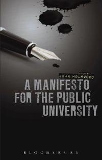 A Manifesto for the Public University