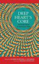 The Deep Heart's Core