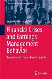 Financial Crises and Earnings Management Behavior